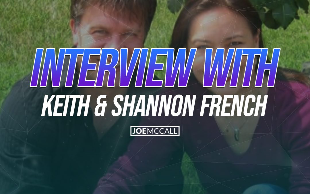 Interview with Keith & Shannon French