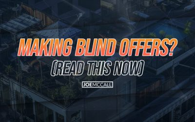 Making blind offers? (read this now)