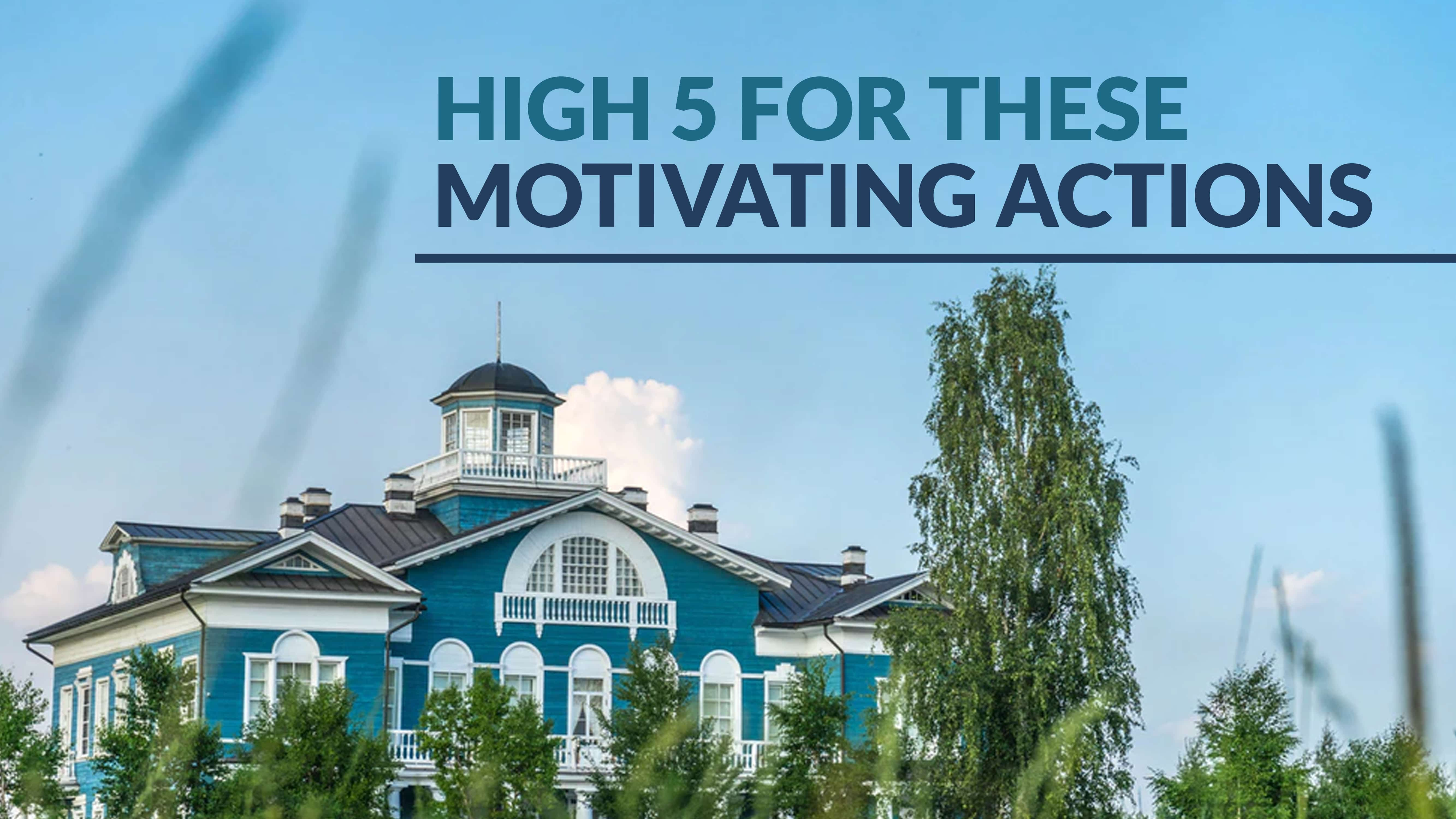 High 5 for these motivating actions