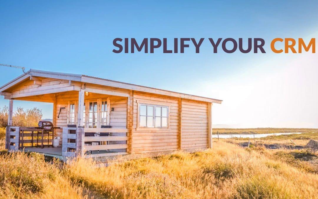 Simplify your CRM