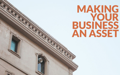 Making your business an asset
