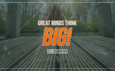 Great Minds Think Big