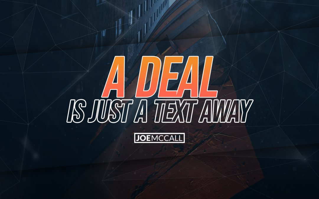 A deal is just a text away