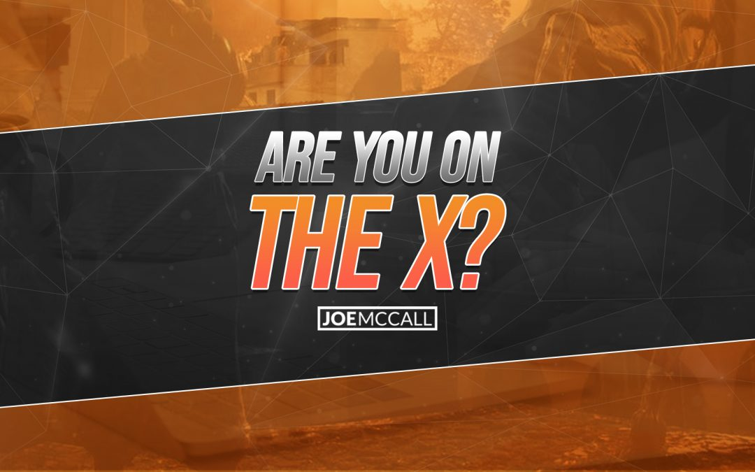 Are you on the X?